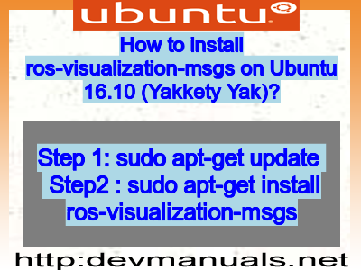 How to install ros-visualization-msgs on Ubuntu 16 10 (Yakkety Yak)?