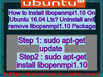How to install libopenmpi1 10 On Ubuntu 16 04 Lts? Uninstall