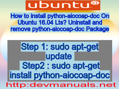 How to install python-aiocoap-doc On Ubuntu 16 04 Lts