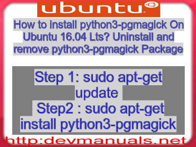 How to install python3-pgmagick On Ubuntu 16 04 Lts