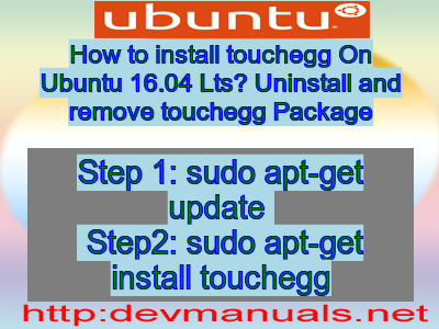 How to install touchegg On Ubuntu 16 04 Lts? Uninstall and remove